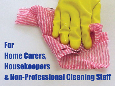 Cleaning and Infection Control for Home Carers