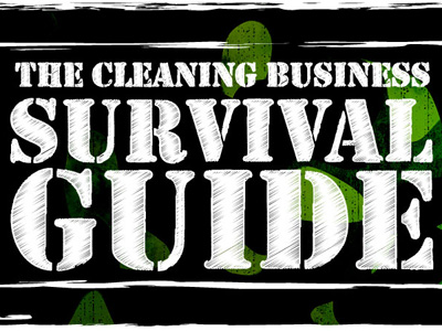 Cleaning Business Survival Guide